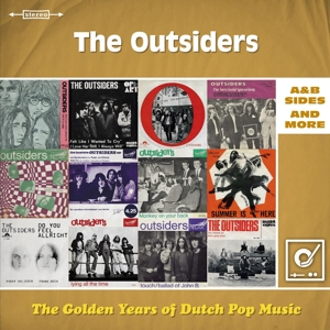 OUTSIDERS, THE - THE GOLDEN YEARS OF DUTCH POP MUSIC 118377
