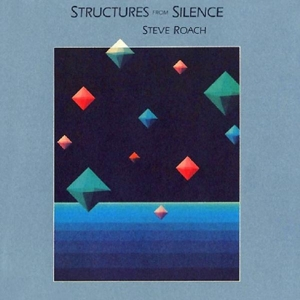 ROACH, STEVE - STRUCTURES FROM SILENCE 118494