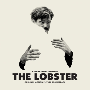 O.S.T. / VARIOUS ARTISTS - THE LOBSTER (ORIGINAL SOUNDTRACK) 118608