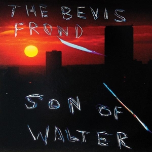 BEVIS FROND, THE - SON OF WALTER 118614