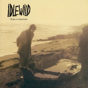 IDLEWILD - HOPE IS IMPORTANT 118850