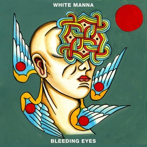 WHITE MANNA - BLEEDING EYES 118952