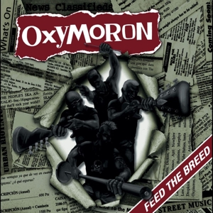 OXYMORON - FEED THE BREED 118989