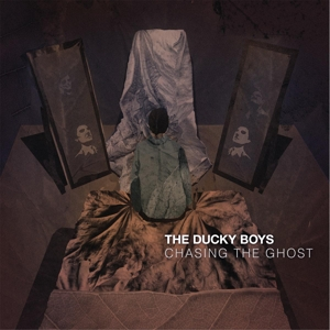 DUCKY BOYS, THE - CHASING THE GHOST 118999
