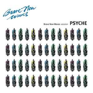 PSYCHE - BRAVE NEW WAVES SESSION 119036