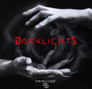 FORCES OF LIGHT - DARKLIGHTS 119082