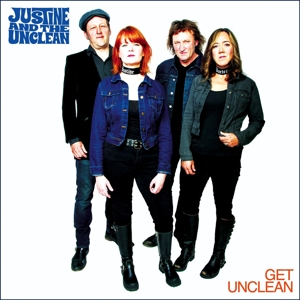 JUSTINE AND THE UNCLEAN - GET UNCLEAN 119302