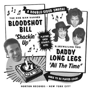 BLOODSHOT BILL / DADDY LONG LEGS - SHACKIN' UP / ALL THE TIME 119326
