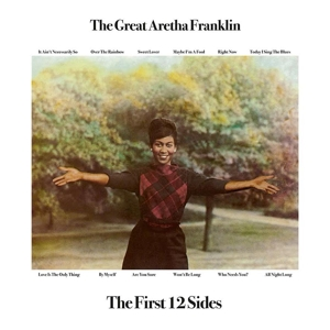 FRANKLIN, ARETHA - THE FIRST 12 SIDES 119640