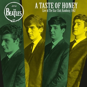 BEATLES, THE - A TASTE OF HONEY: LIVE AT THE STAR  119642
