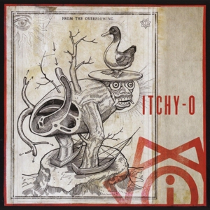 ITCHY-O - FROM THE OVERFLOWING 119993