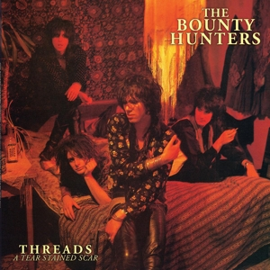KUSWORTH, DAVE & THE BOUNTY HUNTERS - THREADS... A TEAR STAINED SCAR 120247