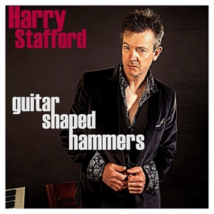STAFFORD, HARRY - GUITAR SHAPED HAMMERS 120253
