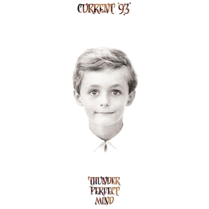 CURRENT 93 - THUNDER PERFECT MIND 120266