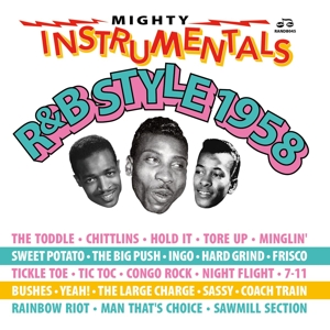 VARIOUS - MIGHTY INSTRUMENTALS R&B-STYLE 1958 120336