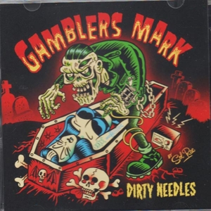 GAMBLERS MARK - DIRTY NEEDLES 120547