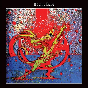 MIGHTY BABY - MIGHTY BABY 120586