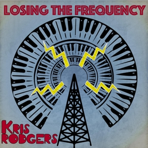 RODGERS, KRIS - LOSING THE FREQUENCY 121579