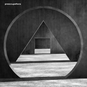 PREOCCUPATIONS - NEW MATERIAL 121739