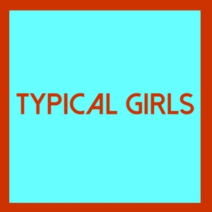 VARIOUS - TYPICAL GIRLS VOLUME FOUR 122372