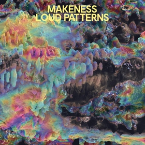 MAKENESS - LOUD PATTERNS (LIMITED COLORED EDITION) 122912