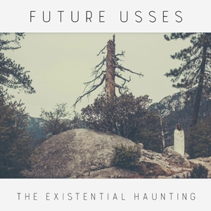 FUTURE USSES - THE EXISTENTIAL HAUNTING (COLOURED VINYL) 122964