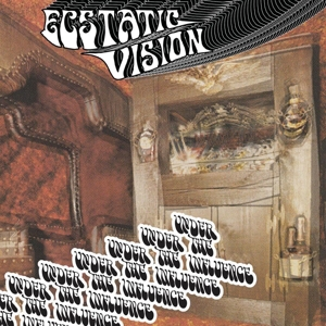 ECSTATIC VISION - UNDER THE INFLUENCE 124521