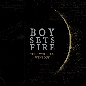 BOYSETSFIRE - THE DAY THE SUN WENT OUT 124565