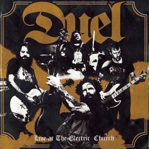 DUEL - LIVE AT THE ELECTRIC CHURCH 125072