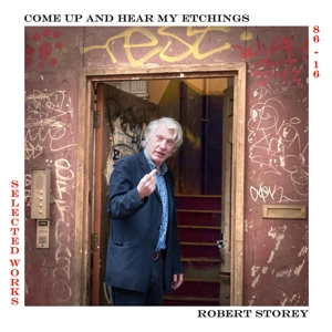STOREY, ROBERT - COME UP AND HEAR MY ETCHINGS 125349