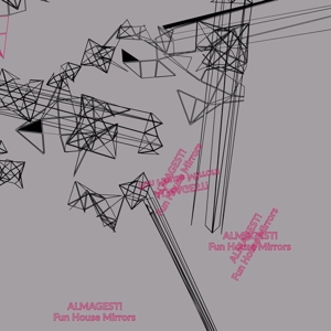 ALMAGEST! - FUN HOUSE MIRRORS 126175