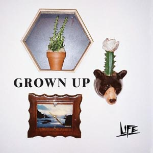 LIFE - GROWN UP 126207