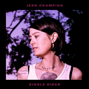 CHAMPION, JENN - SINGLE RIDER 126235