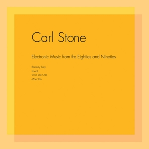 STONE, CARL - ELECTRONIC MUSIC FROM THE EIGHTIES  126252