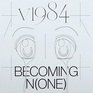 V1984 - BECOMING N(ONE) 126371