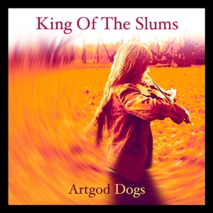 KING OF THE SLUMS - ARTGOD DOGS 126414