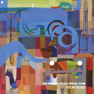 MIDDLE VOLGA SOCIAL CLUB - GIVE ME THE WAY 126648