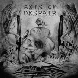 AXIS OF DESPAIR - CONTEMPT FOR MAN 127532