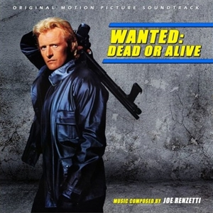 RENZETTI, JOE - WANTED: DEAD OR ALIVE (OST) 127871