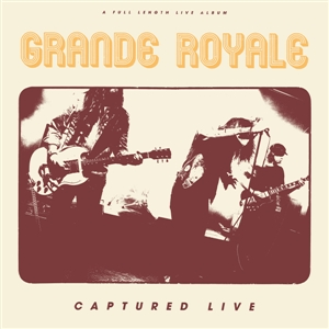 GRANDE ROYALE - CAPTURED LIVE 128051