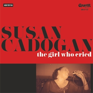 CADOGAN, SUSAN - THE GIRL WHO CRIED 128232