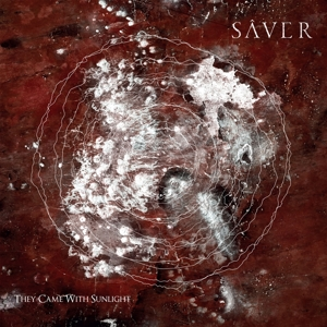 SAVER - THEY CAME WITH SUNLIGHT 128251