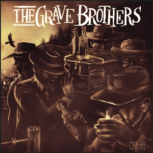 GRAVE BROTHERS, THE - THE GRAVE BROTHERS 128924