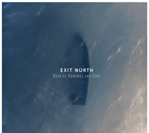 EXIT NORTH - BOOK OF ROMANCE AND DUST 128951