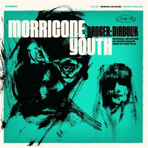 MORRICONE YOUTH - DANGER: DIABOLIK 129056