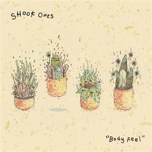 SHOOK ONES - BODY FEEL 129331