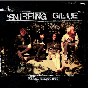 SNIFFING GLUE - FERAL THOUGHTS 129334