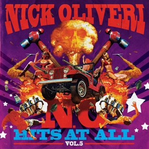 OLIVERI, NICK - N.O. HITS AT ALL VOL.5 (LTD) 129343