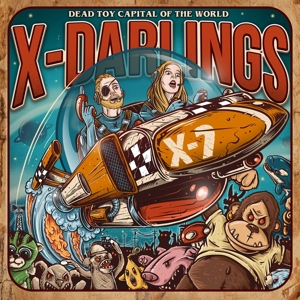 X-DARLINGS - DEAD TOY CAPITAL OF THE WORLD 129698