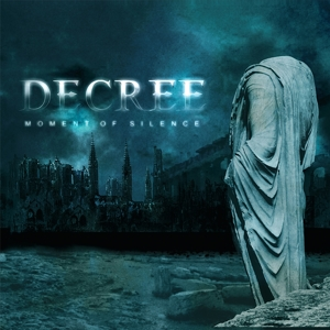 DECREE - MOMENT OF SILENCE (BLUE VINYL) 130187